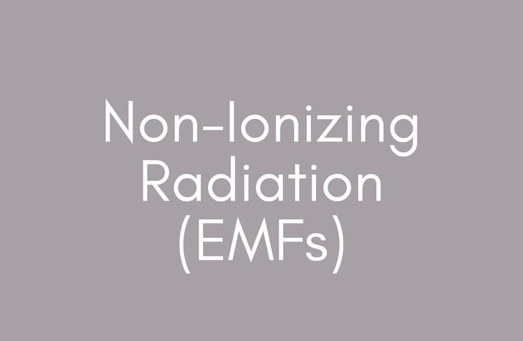 Non-Ionizing Radiation (EMFs)