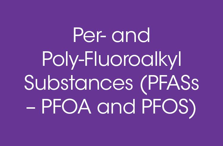 Perfluorooactanoic Acid (PFOA) & Other PFAS Chemicals