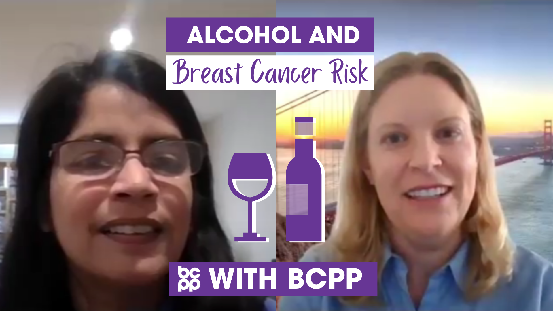 Alcohol and breast cancer video interview BCPP Dr Sharima Rasanayagam and Andrea Dannenberg